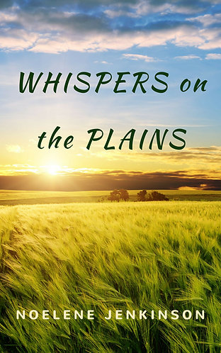 Whispers on the Plains, Book #1 Nash Family Series