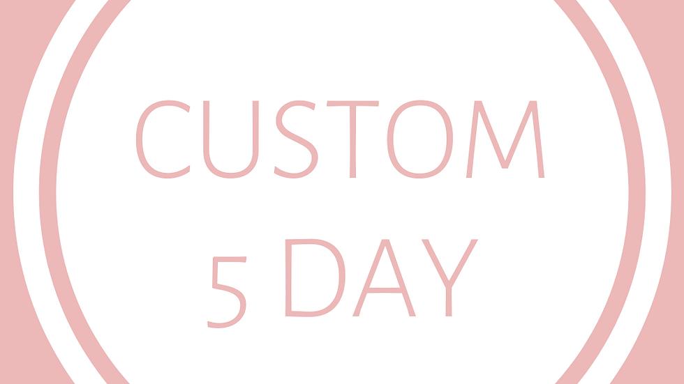 CUSTOM ITINERARY - 5 Day