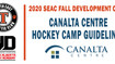 2020 SEAC Fall Development Camp - Canalta Centre Regulations  ***IMPORTANT INFO***