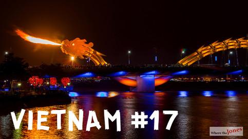 CLICK HERE TO WATCH: Da Nang, Vietnam 🐲Fire Breathing Dragon Bridge & Lady Buddha 🙏 (2018)