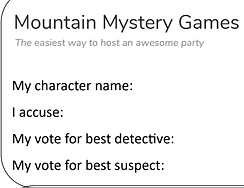 Mountain Mystery Games Accusation Forms.