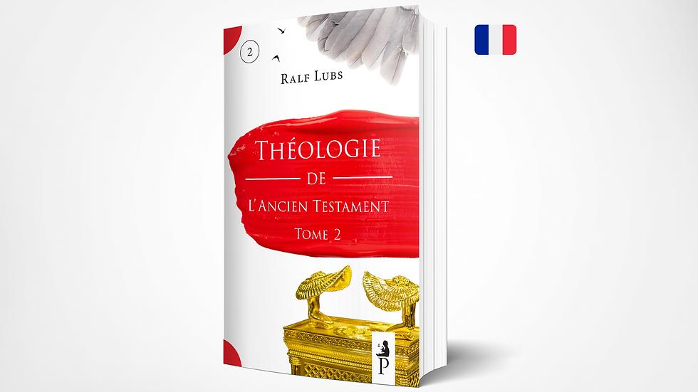 Théologie de l'Ancien Testament  - PPSTS 1 (Tome 2)