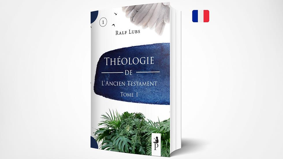 Théologie de l'Ancien Testament - PPSTS 1 (Tome 1)