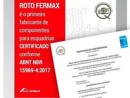 ROTO FERMAX RECEBE CERTIFICAÇÃO ABNT NBR 15969-4:2017