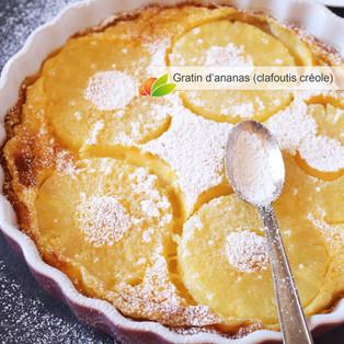 Gratin d'ananas aux épices (clafoutis créole)