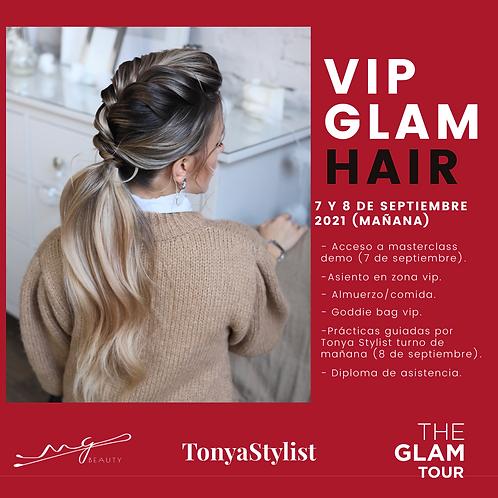 VIP GLAM HAIR. 7 y 8 DE SEPTIEMBRE 2021 (MAÑANA)
