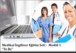 Medikal İngilizce Eğitim Seti / Modül 1 - To Be