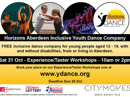 APPLICATIONS STILL OPEN Horizons Aberdeen - Experience/Taster Workshops Age 12-19 Inclusive to all.