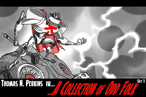 Thomas N. Perkins IV: A Collection of Odd Folk - Set 1