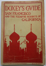 DOXEY'S GUIDE to SAN FRANCISCO and the Pleasure Resorts of California.  San Francisco: William Doxey
