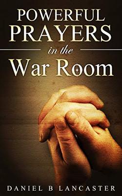 Prayers in the War Room