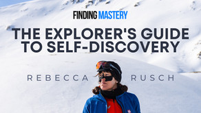 Finding Mastery Podcast: The Explorer's Guide to Self Discovery