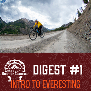 Giddy Up Newsletter Digest #1- Intro To Everesting