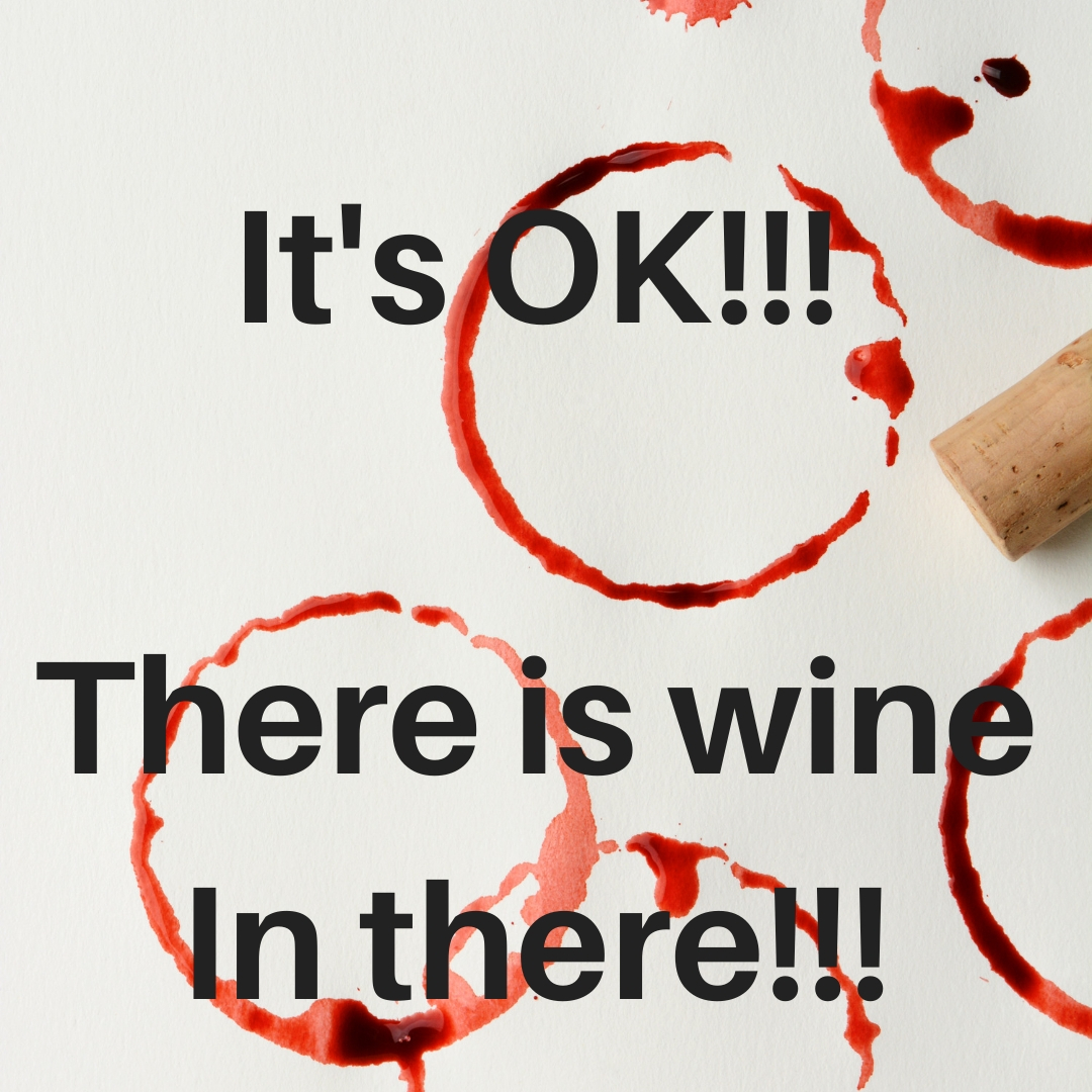 Its ok! There is wine in there..jpg