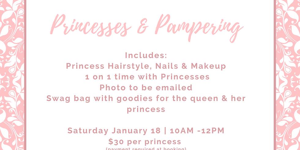 Princesses & Pampering