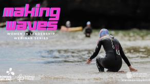 Making Waves – Women in Leadership Webinar Series