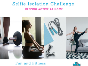 Join the Selfie Isolation Challenge For Fun & Fitness