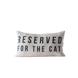 """24""""W x 14""""H Cotton Pillow """"Reserved For The Cat"""""""