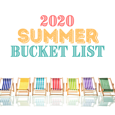 2020 Summer Bucket List