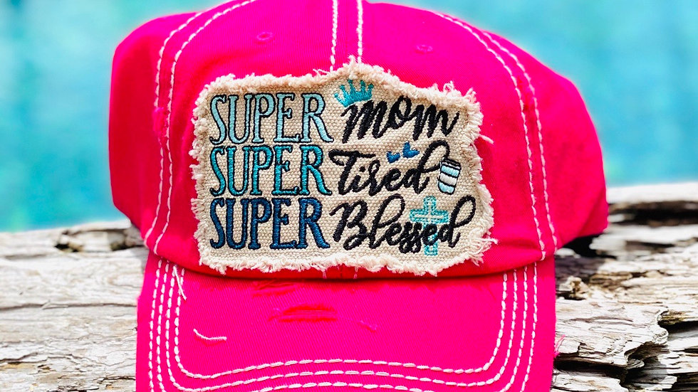 Super Mom, Super Tired, Super Blessed