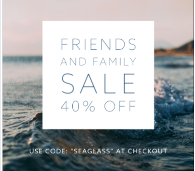 Friends and Family Coupon!