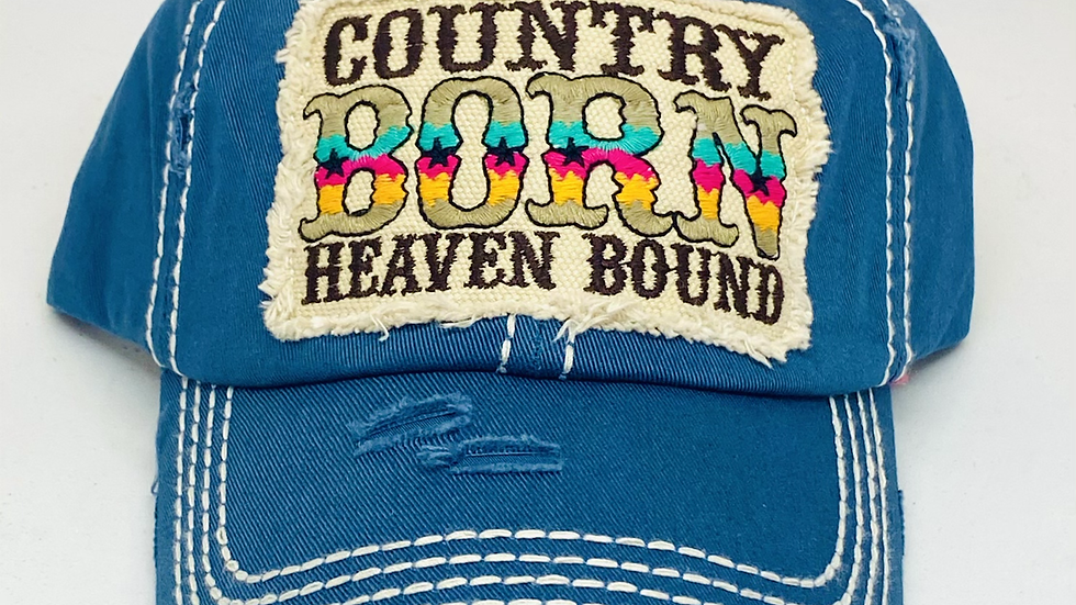 Country born in heaven bound Vintage cap