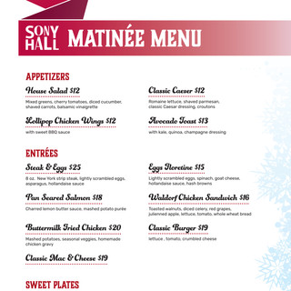 Sony Hall Holiday Matinee Menu