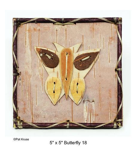 """Butterfly 18 - 5"""" x 5"""""""