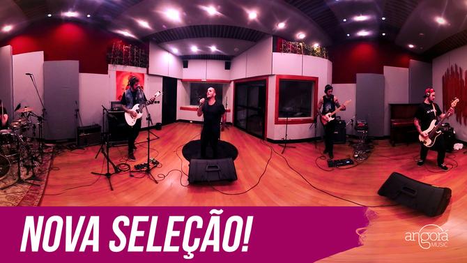 """Nova seleção - """"Angorá Music 360º Live Sessions"""""""