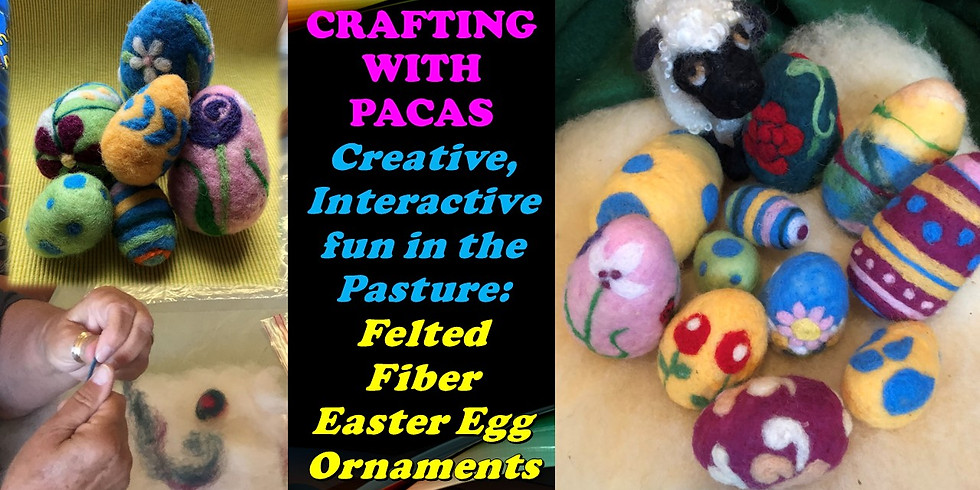 Felted Fiber Easter Eggs Workshop