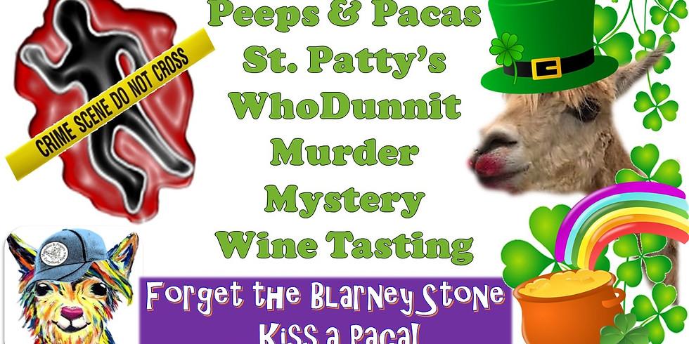 Peeps & Pacas St. Patty's WhoDunnit Murder Mystery Wine Tasting