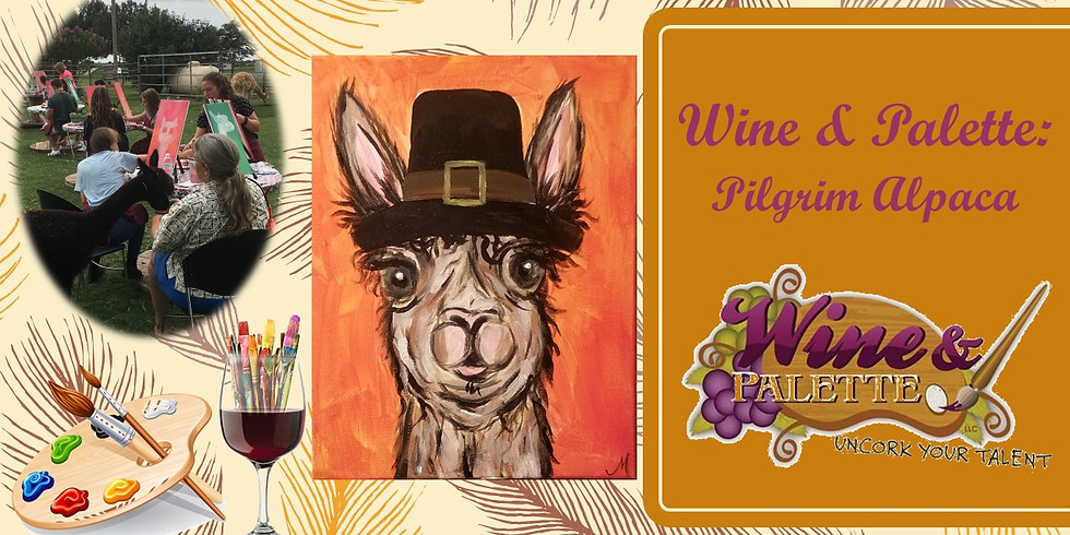 Wine & Palette: Pilgrim Alpaca