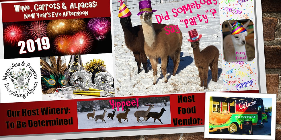 Wine, Carrots and Alpacas:  New Years Eve Afternoon  SOLD OUT