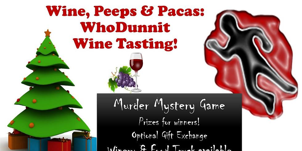 Wine, Peeps & Pacas: WhoDunnit Wine Tasting