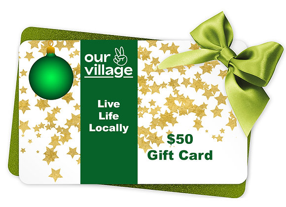 Our Village Gift card