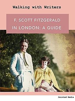 F. Scott Fitzgerald in London: a guide