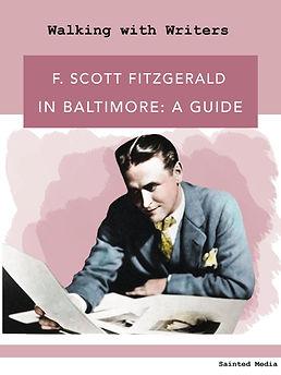 F. Scott Fitzgerald in Baltimore: a guide