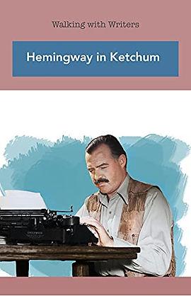 Ernest Hemingway in Ketchum