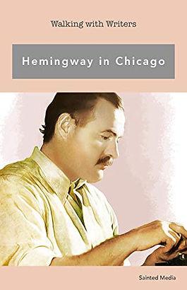Ernest Hemingway in Chicago