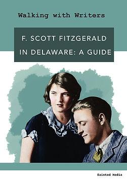F. Scott Fitzgerald in Delaware: a guide