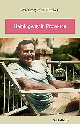 Ernest Hemingway in Provence