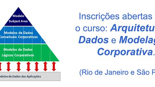 Inscrições abertas para o curso: Arquitetura de Dados e Modelagem Corporativa