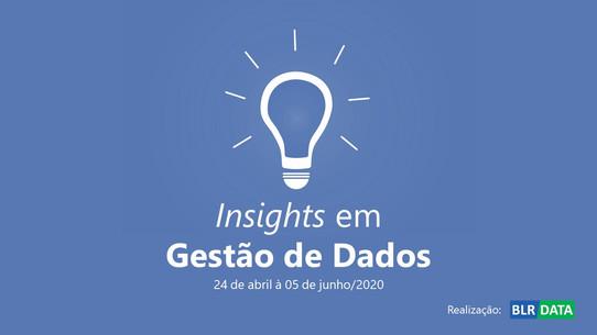 Insights em Gestão de Dados - Conheça a série de palestras gratuitas promovidas pela BLR DATA