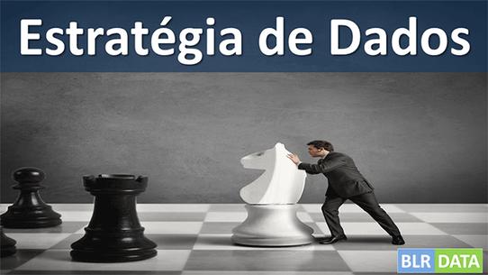 Você sabe o que é uma Estratégia de Dados?