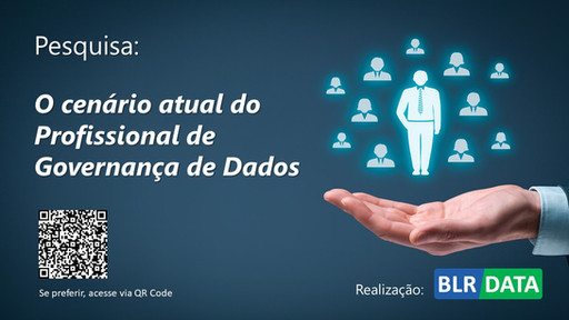 Participe da nossa pesquisa sobre o cenário atual do Profissional de Governança de Dados