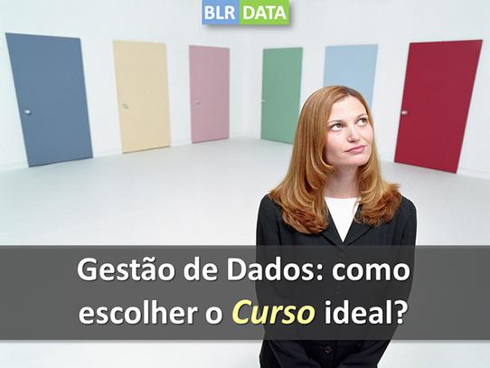 Gestão de Dados: como escolher o curso ideal?