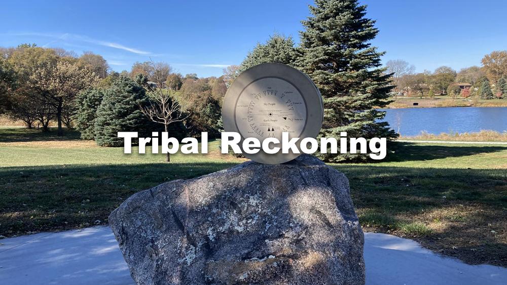 Tribal Reckoning