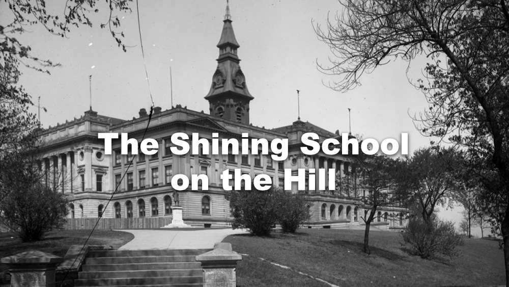 Shining School on the Hill