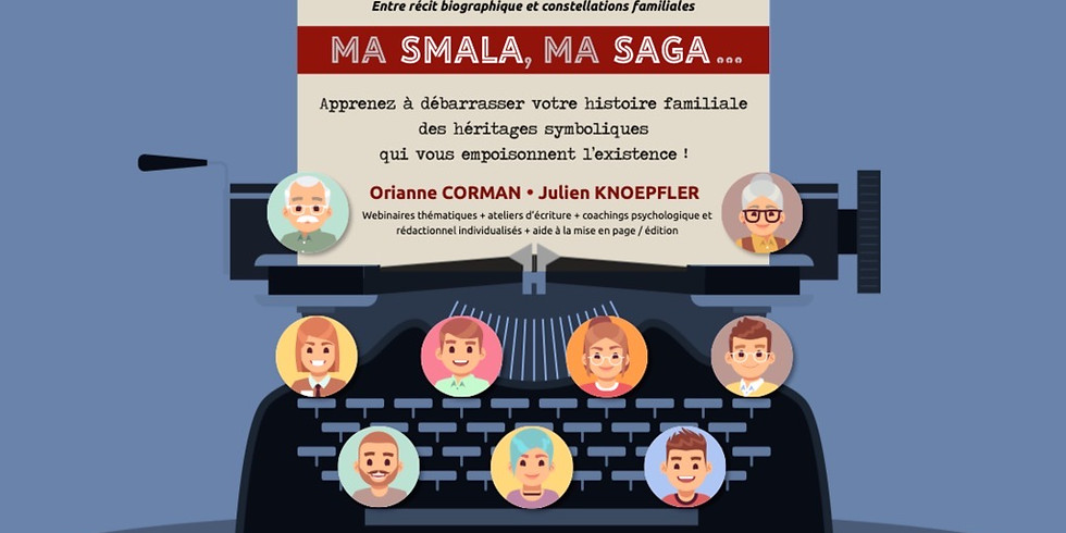 Programme Ma Smala - Ma Saga - Webinaire Découverte