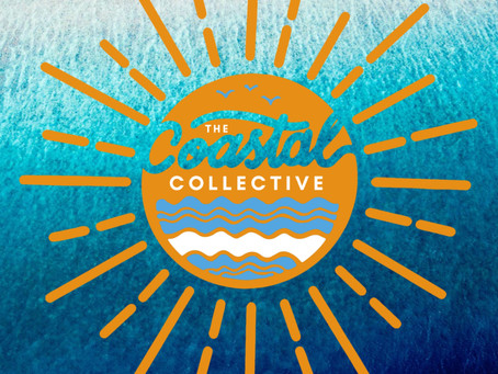 WELCOME TO THE COASTAL COLLECTIVE...
